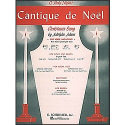 G. Schirmer Cantique De Noel (O Holy Night) In D Flat For Medium High Voice By Adam / Deis (50285970)