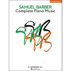 G. Schirmer Complete Piano Music Of Samuel Barber The American Composer Series By Barber (50336700)