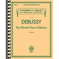 G. Schirmer Debussy - The Ultimate Piano Collection (50498739)