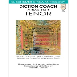 G. Schirmer Diction Coach Arias For Tenor - G Schirmer Opera Anthology Book/2CDs (50486258)