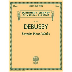 G. Schirmer Favorite Piano Works Piano Vol 2070 By Debussy (50486500)