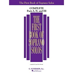 G. Schirmer First Book Of Soprano Solos Complete Parts 1, 2 and 3 (50498741)