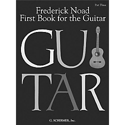 G. Schirmer First Book for the Guitar - Part 3 Book (50335160)