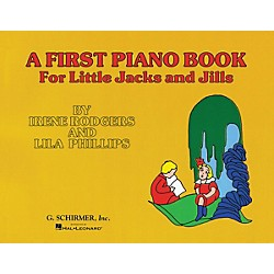 G. Schirmer First Piano Book For Little Jacks And Jills By Rodgers (50327180)