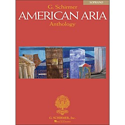 G. Schirmer G. Schirmer American Aria Anthology For Soprano (50484623)