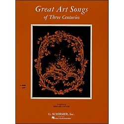 G. Schirmer Great Art Songs Of Three Centuries For High Vocal / Piano (50329610)