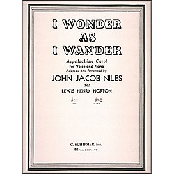 G. Schirmer I Wonder As I Wander For High Voice And Piano In E Flat Major By Niles (50283300)