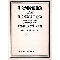 G. Schirmer I Wonder As I Wander For Low Voice In B Flat By John Jacob Niles (50283290)