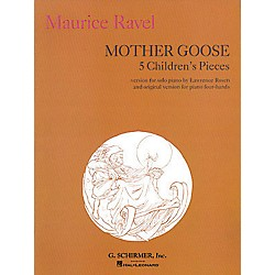 G. Schirmer Mother Goose Suite Piano Solo 5 Children's Pieces Five By Ravel (50482200)