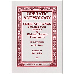 G. Schirmer Operatic Anthology - Celebrated Arias Selected From Operas Vol. 3 For Tenor Voice (50325850)