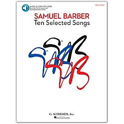 G. Schirmer Samual Barber - Ten Selected Songs High Voice Book/CD (50486751)