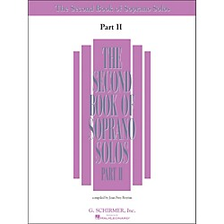 G. Schirmer Second Book Of Soprano Solos Part 2 Book Only (50485221)