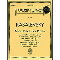 G. Schirmer Short Pieces For Piano Solo Intermediate Level By Kabalevsky (50483240)