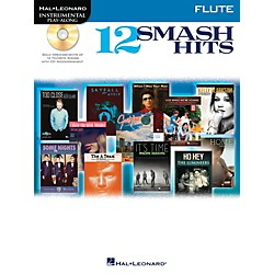 Hal Leonard 12 Smash Hits for Flute - Instrumental Play-Along Book/CD (119038)