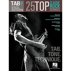 Hal Leonard 25 Top Classic Rock Songs from Guitar Tab + Songbook Series - Tab, Tone & Technique (102519)