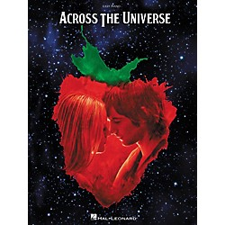 Hal Leonard Across The Universe: Music From The Motion Picture - Easy Piano Songbook (316151)