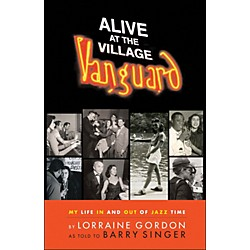 Hal Leonard Alive At The Village Vanguard - My Life In And Out Of Jazz Time (331334)