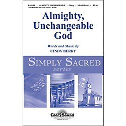 Hal Leonard Almighty Unchangeable God 2-Part Choral Mixed (35000752)
