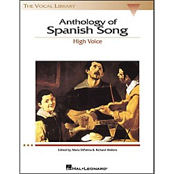 Hal Leonard Anthology Of Spanish Songs For High Voice (The Vocal Library Series) (740147)