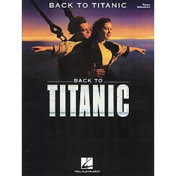 Hal Leonard Back To Titanic (313120)