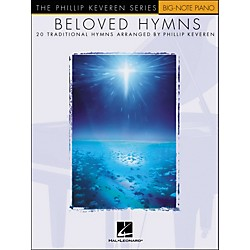 Hal Leonard Beloved Hymns - 20 Traditional Hymns Arranged By Phillip Keveren For Big Note Piano (311067)