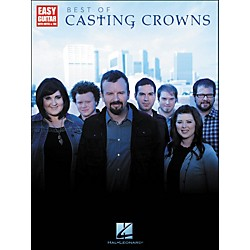 Hal Leonard Best Of Casting Crowns - Easy Guitar With Notes & Tab (702263)