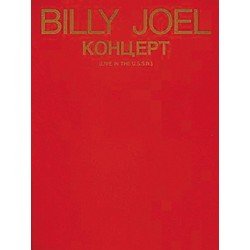 Hal Leonard Billy Joel - Live In The U.S.S.R. Piano, Vocal, Guitar Songbook (356300)