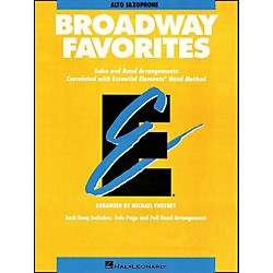 Hal Leonard Broadway Favorites Alto Saxophone Essential Elements Band (860041)