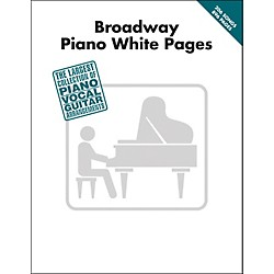 Hal Leonard Broadway Piano White Pages arranged for piano, vocal, and guitar (P/V/G) (311500)