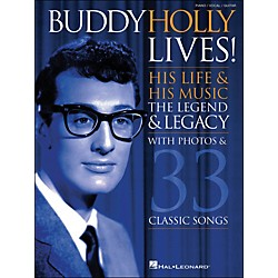 Hal Leonard Buddy Holly Lives! His Life & His Music - With Photos & 33 Classic Songs arranged for piano, vocal, (307053)