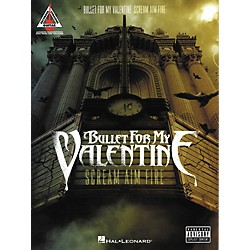 Hal Leonard Bullet For My Valentine - Scream Aim Fire Guitar Tab Songbook (690957)