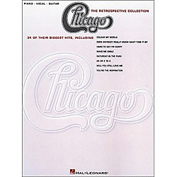 Hal Leonard Chicago the Retrospective Collection Piano, Vocal, Guitar Book (306124)