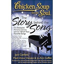 Hal Leonard Chicken Soup For The Soul - The Story Behind The Song (332988)