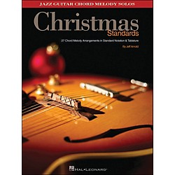 Hal Leonard Christmas Standards Jazz Guitar Chord Melody Solos (699823)
