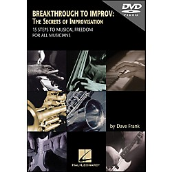 Hal Leonard DVD Breakthrough To Improv: The Secrets Of Improvisation (320266)
