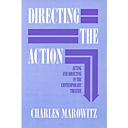 Hal Leonard Directing The Action - Acting and Directing in the Contemporary Theatre (314384)