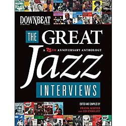 Hal Leonard Downbeat - The Great Jazz Interviews: A 75th Anniversary Anthology (332792)