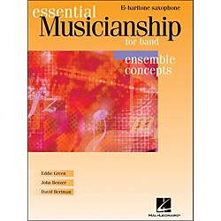 Hal Leonard Essential Musicianship For Band - Ensemble Concepts Baritone Saxophone (960068)