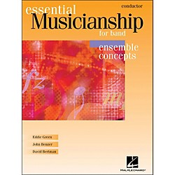 Hal Leonard Essential Musicianship For Band - Ensemble Concepts Conductor (960059)