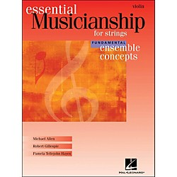 Hal Leonard Essential Musicianship for Strings - Ensemble Concepts Fundamental Level Violin (960187)