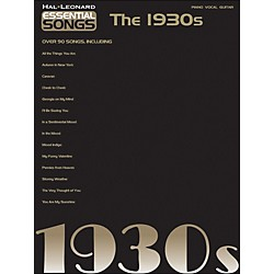 Hal Leonard Essential Songs - The 1930s arranged for piano, vocal, and guitar (P/V/G) (311193)