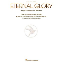 Hal Leonard Eternal Glory Piano, Vocal, Guitar Songbook (310742)