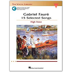Hal Leonard Faure: 15 Selected Songs For High Voice Book/2CD's (The Vocal Library Series) (1145)