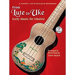 Hal Leonard From Lute To Uke:  Early Music For Ukulele (Book/CD Package) (696570)