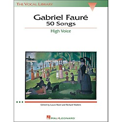 Hal Leonard Gabriel Faure - 50 Songs For High Voice (747071)