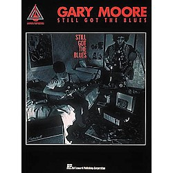 Hal Leonard Gary Moore Still Got The Blues Guitar Tab Songbook (694802)