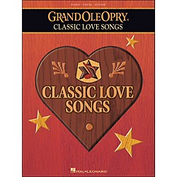 Hal Leonard Grand Ole Opry Classic Love Songs arranged for piano, vocal, and guitar (P/V/G) (311475)