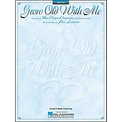Hal Leonard Grow Old With Me - High Voice Songbook (740100)