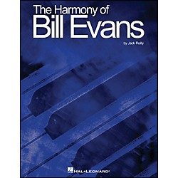 Hal Leonard Harmony Of Bill Evans (699405)