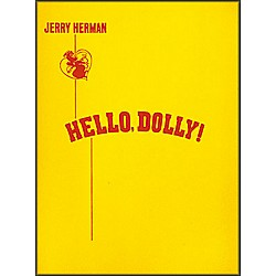 Hal Leonard Hello, Dolly! Vocal Score (383731)